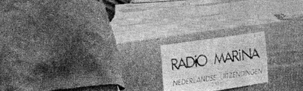 Dossier Radio Marina, het 'foute' zusje van Veronica