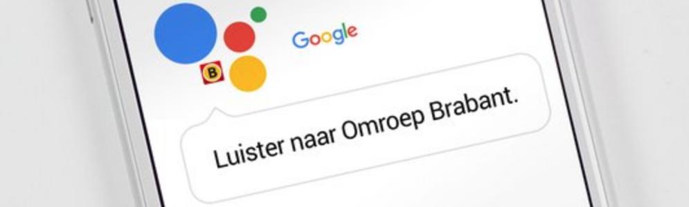 Nieuwsbulletins Omroep Brabant geschikt voor de Google Assistant