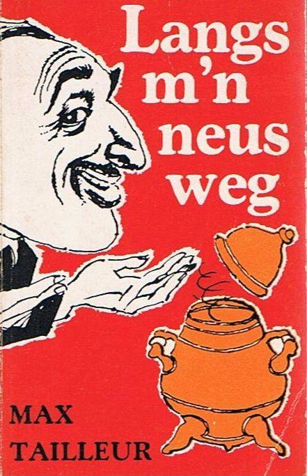 Max-Tailleur-Langs-mn-neus-weg-Boekwinkeltjes.nl_.jpeg.9e906e4db52ff1c0eb5c88fe044a99e0.jpeg