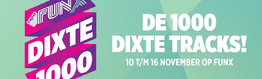 Dik, Dikker, DiXt: de DiXte 1000 vanaf zaterdag op NPO FunX