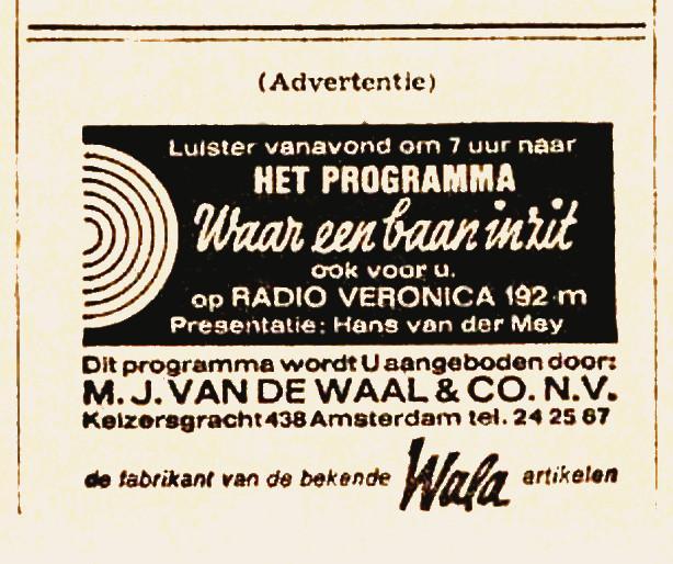 Veronica 1965-09-16 Luister vanavond (Donderdag) 1900 naar - Waar Een Baan In Zit. WALA .jpg