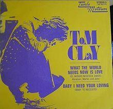 Tom-clay-what-the-world-needs-now-is-love-tamla-motown.jpg.cca171711ea89bc24c5ca3c8a8ebe87d.jpg