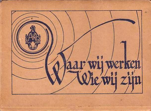 AVRO 1930 Waar wij werken. Wie wij zijn