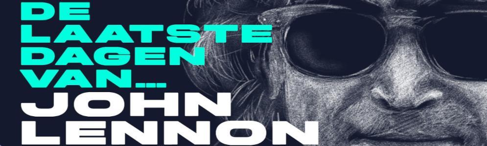 John Lennon 40 jaar dood: een podcast over zijn laatste dagen